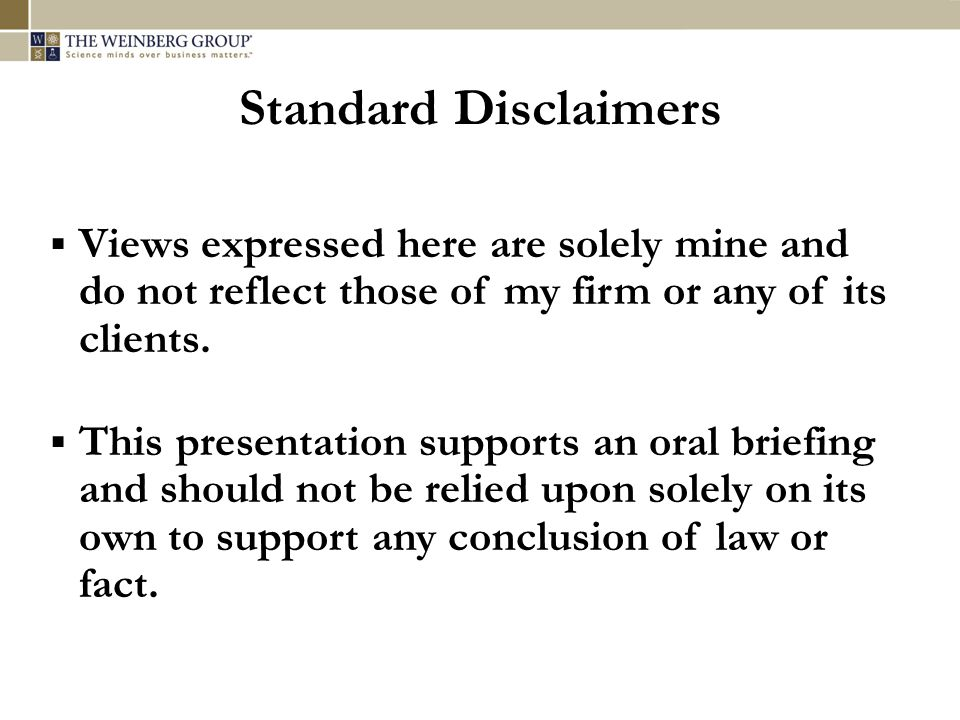 Standard Disclaimers  Views expressed here are solely mine and do not reflect those of my firm or any of its clients.