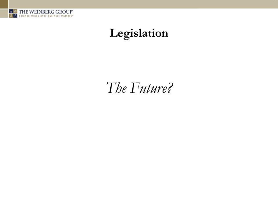 Legislation The Future