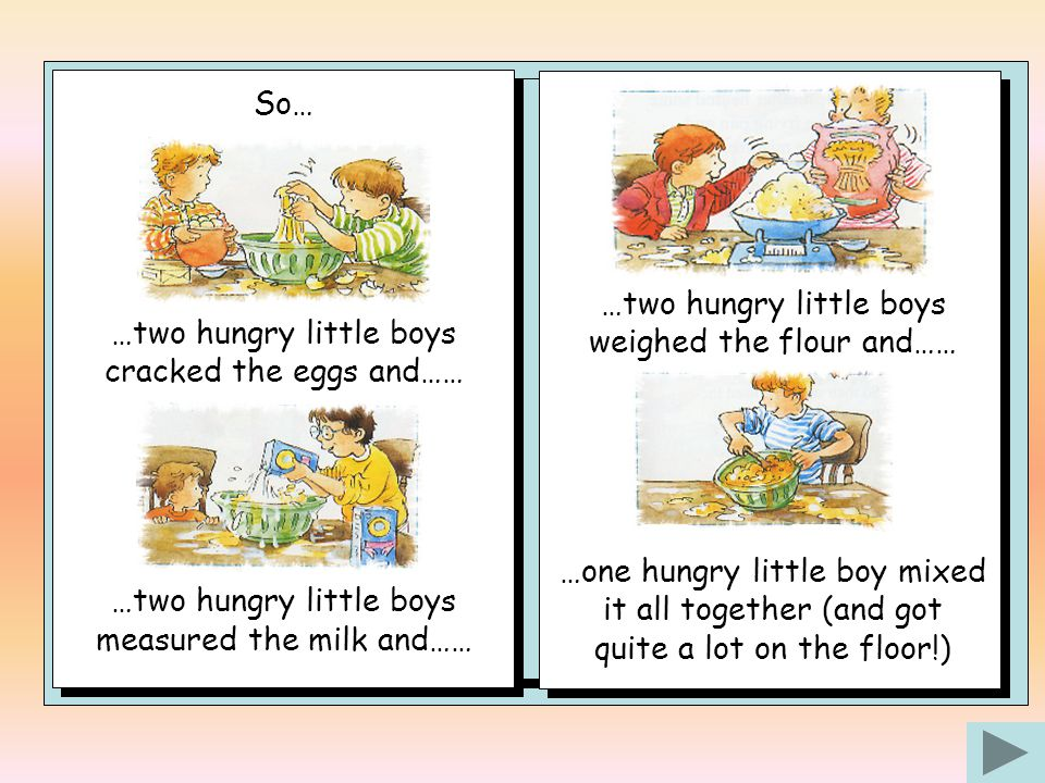 Once upon a time there was a mother who had seven little boys – and they were always hungry.