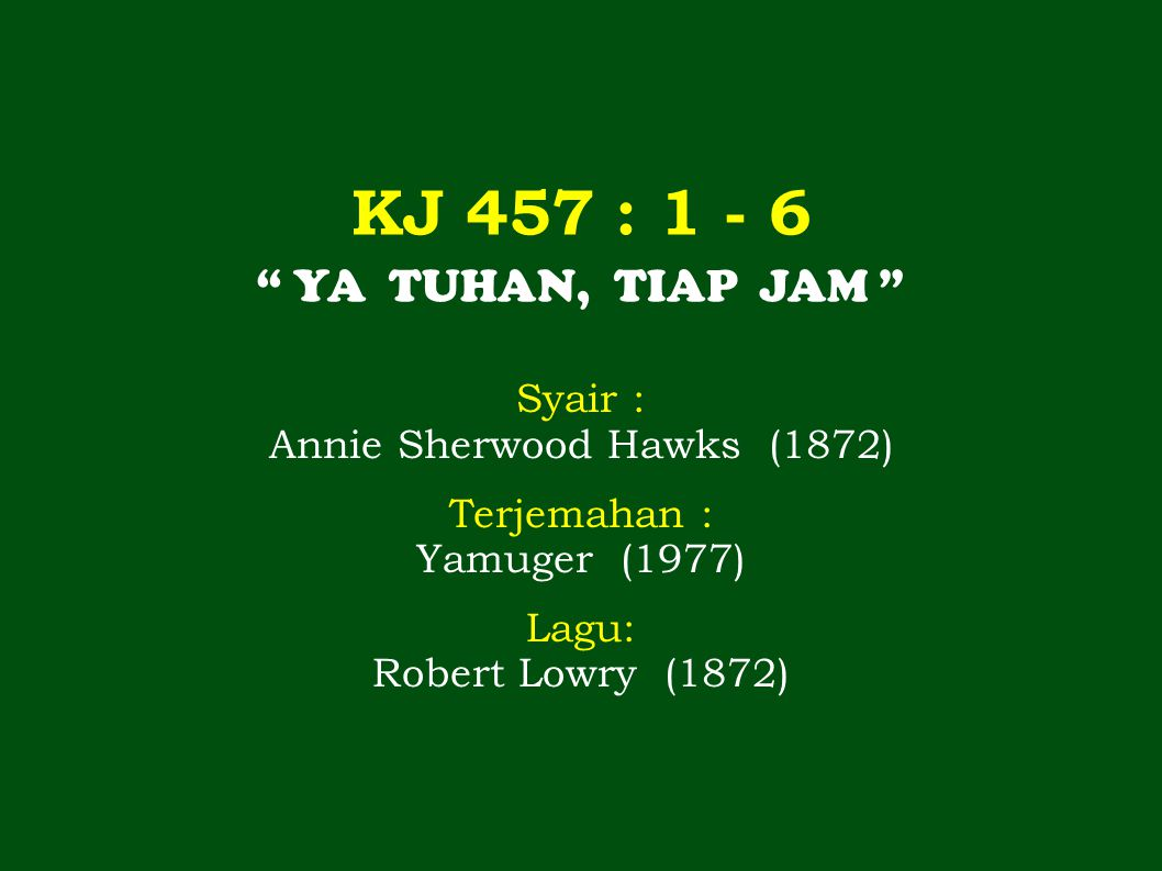 1 | 3.2 1 7< | 1. 1 | 1. 2 1 6< | 5<. Ya Tu-han, ti-ap jam 'ku me-mer-lu-kan-Mu, 5< | 2.