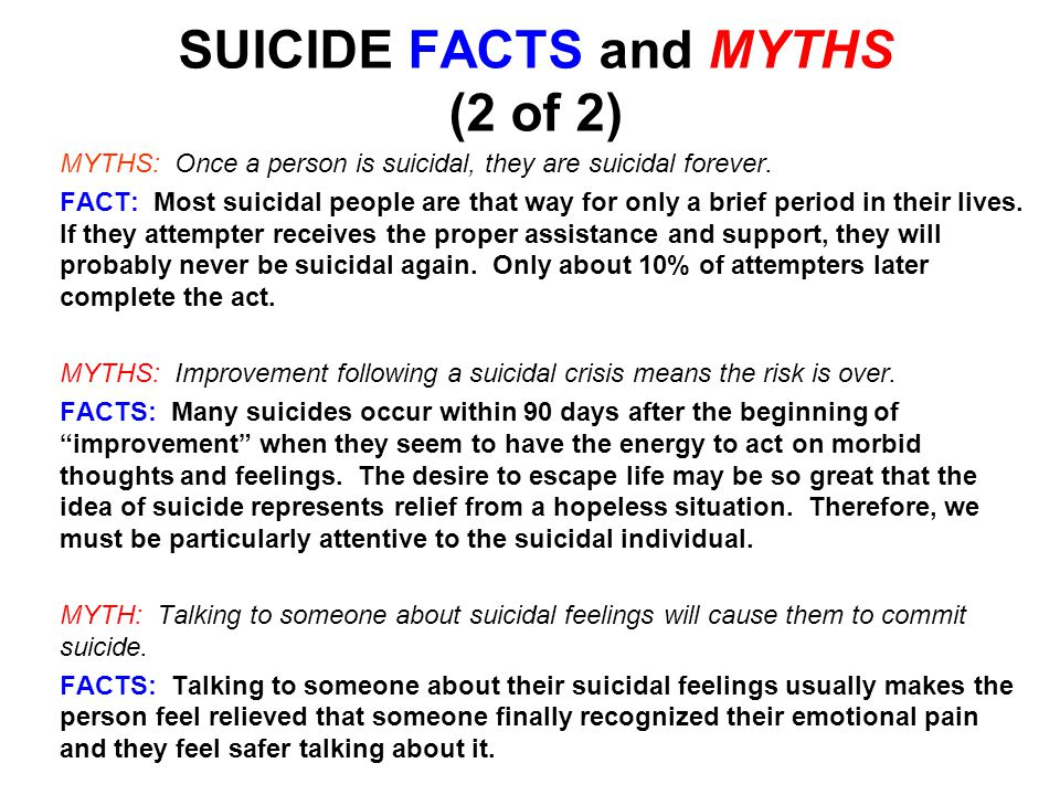 WHY DO PEOPLE FEEL SUICIDAL? Because their problems seem overwhelming. 5