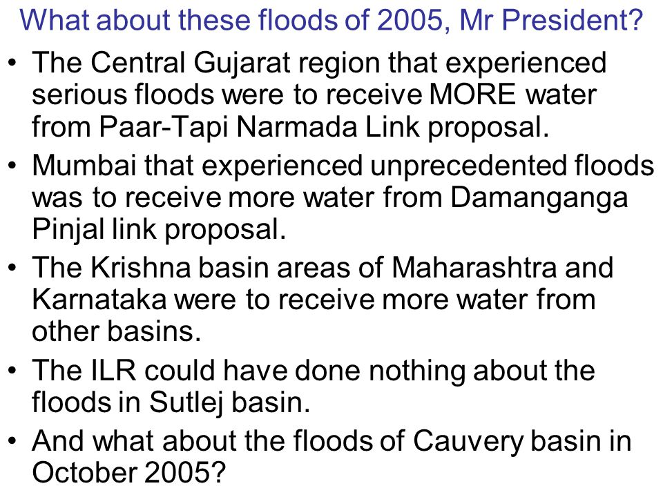 What do experts say about ILR and Floods.Dr.