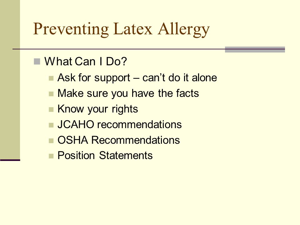 Preventing Latex Allergy What Can I Do.