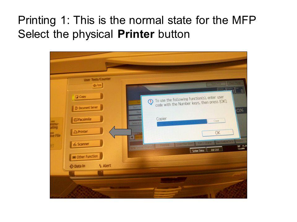 Printing 2: Select the onScreen Print Jobs button Print Jobs