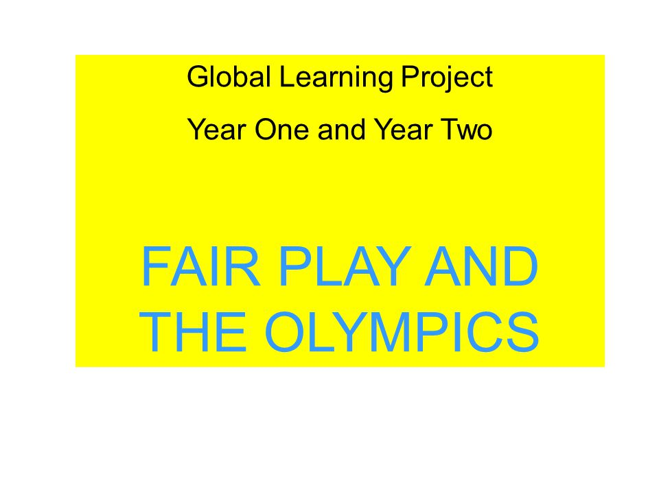 YEAR TWO - OLYMPICS In Year Two we looked at global aspects of the Olympics.