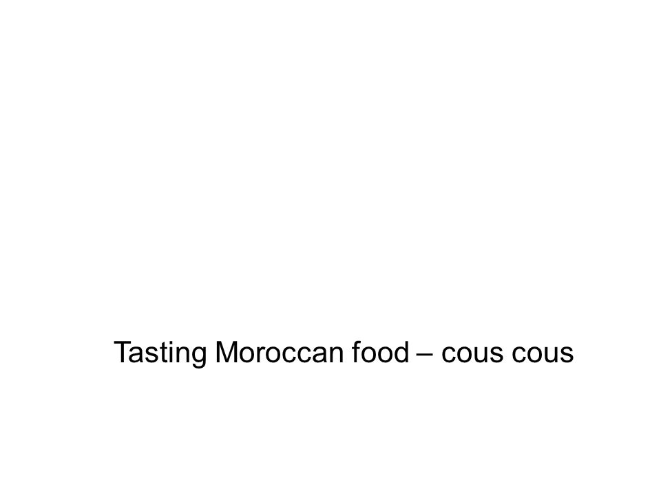 Tasting Moroccan food – cous cous