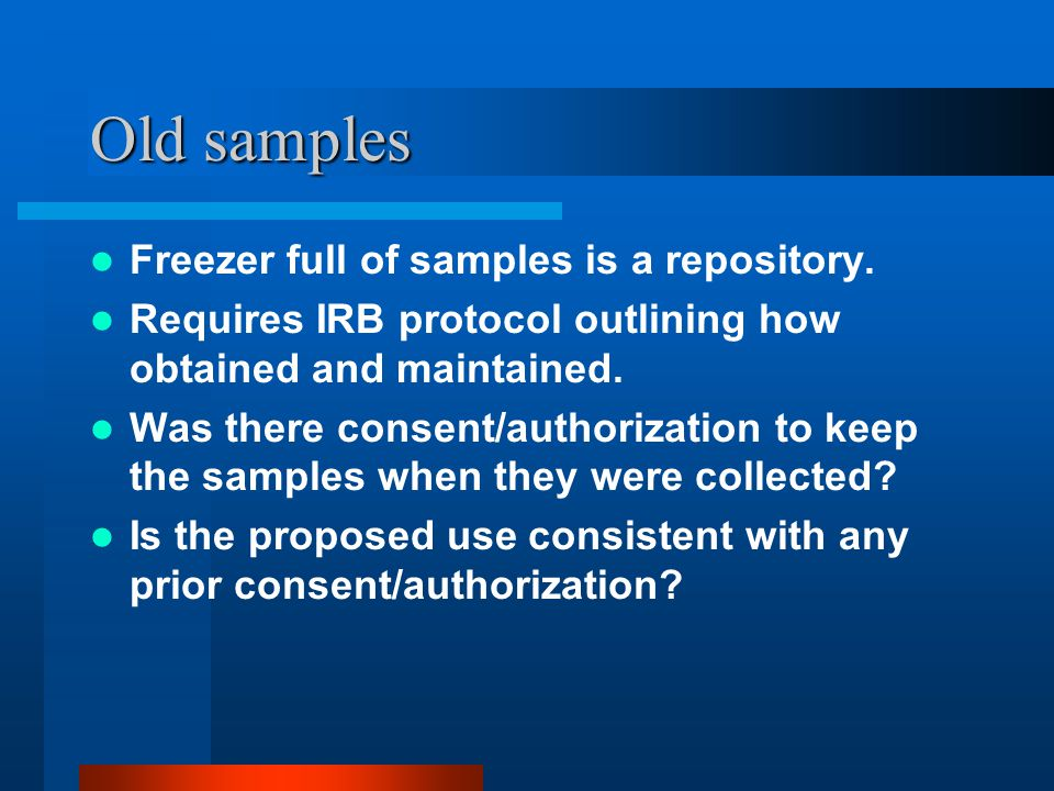 Old samples Freezer full of samples is a repository.
