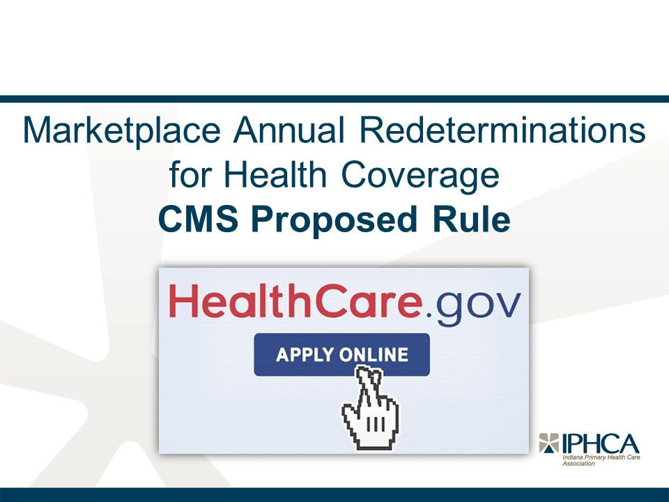 HHS Proposed Rule—Amendment Three If individuals are enrolled in a QHP for one year, they are automatically reenrolled unless they terminate coverage or switch plans.