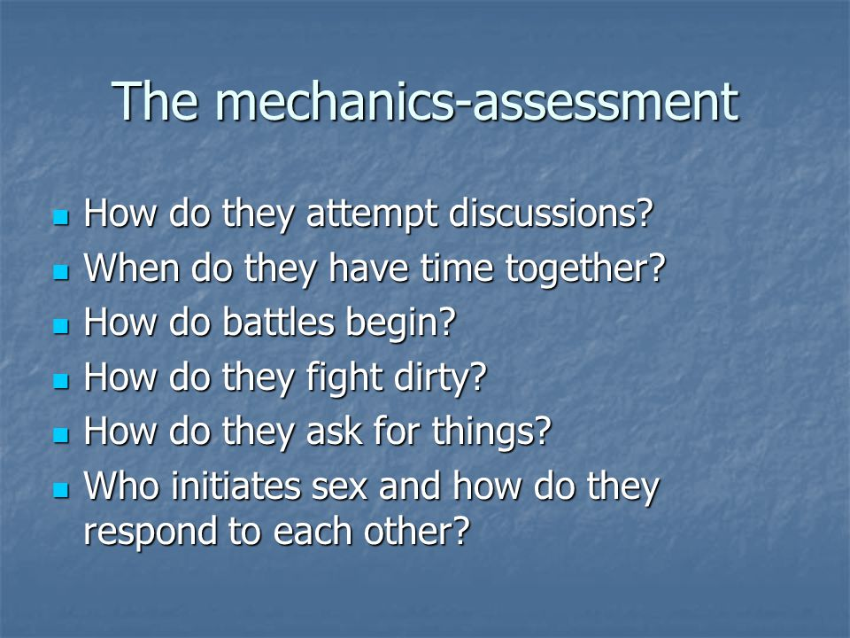 The mechanics-assessment How do they attempt discussions.