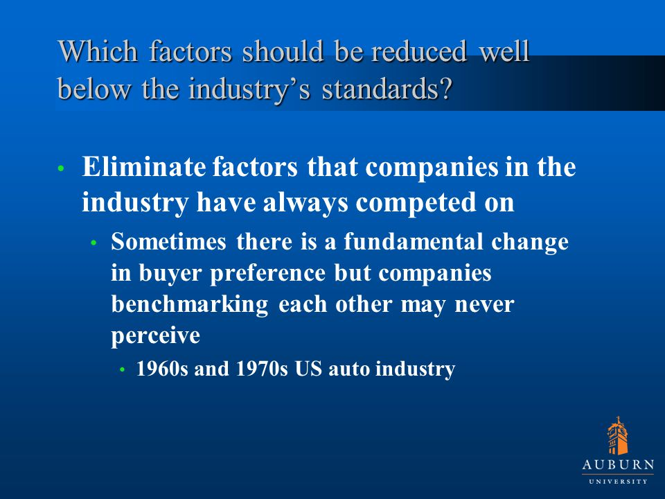 Which factors should be reduced well below the industry's standards.