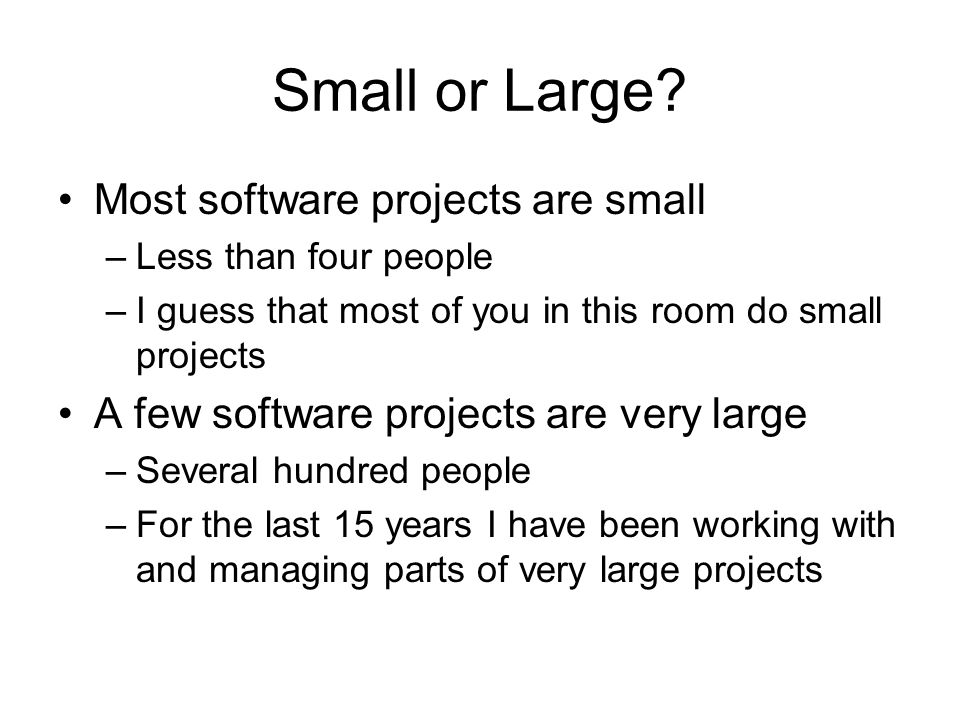 Small or Large.