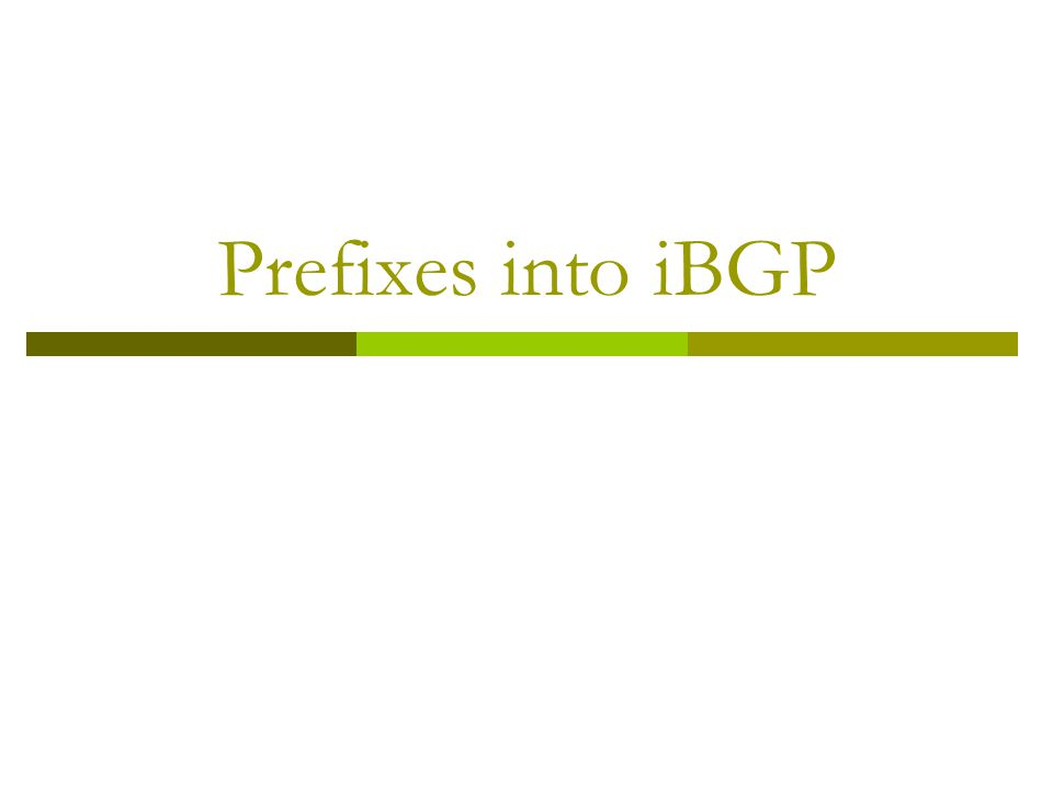 Prefixes into iBGP