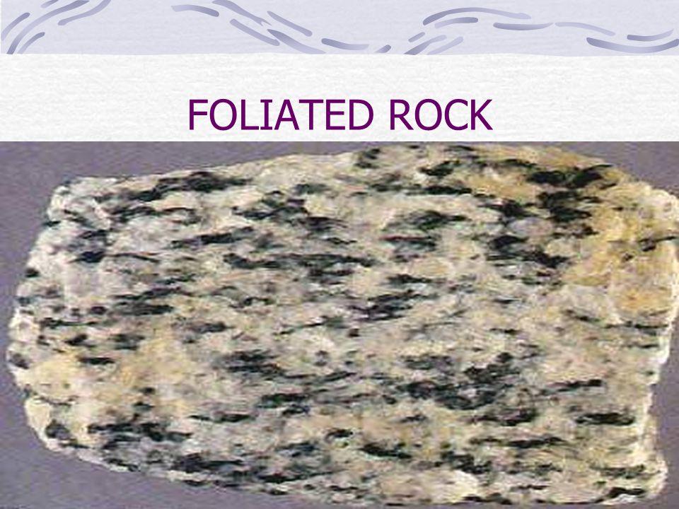 FOLIATED ROCK