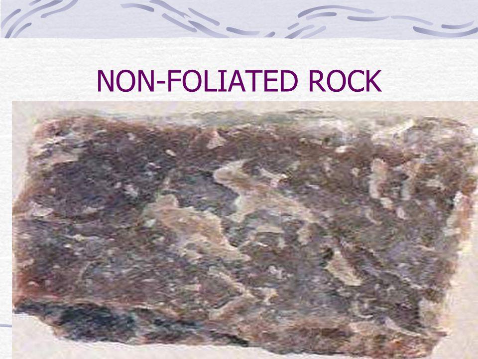 NON-FOLIATED ROCK