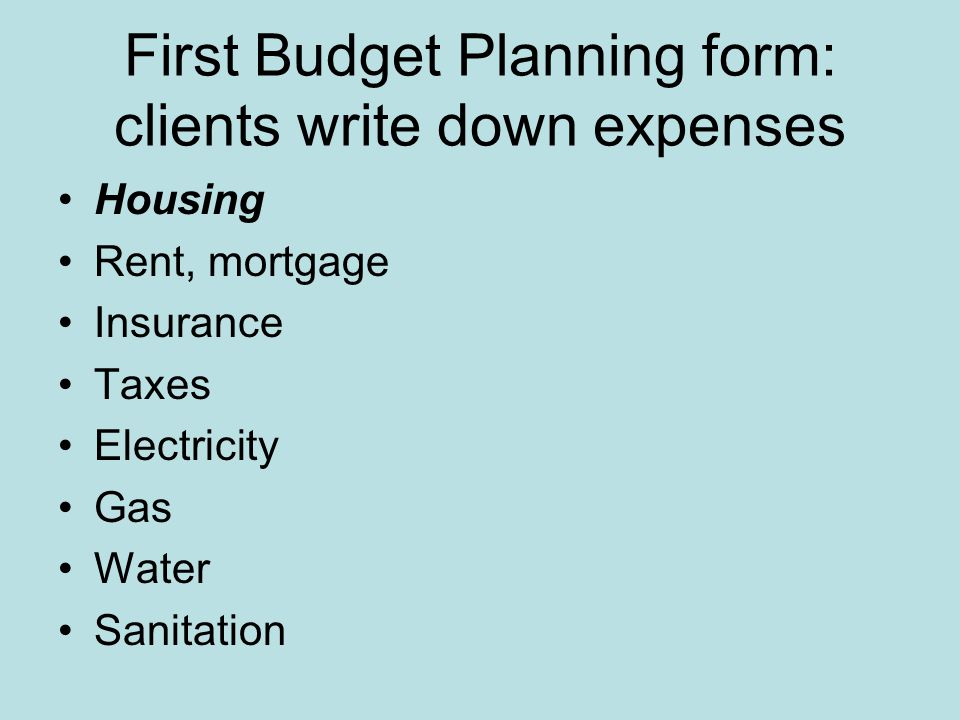 Step 3 Budget planning form Expense Item How Much How Often Monthly Amount