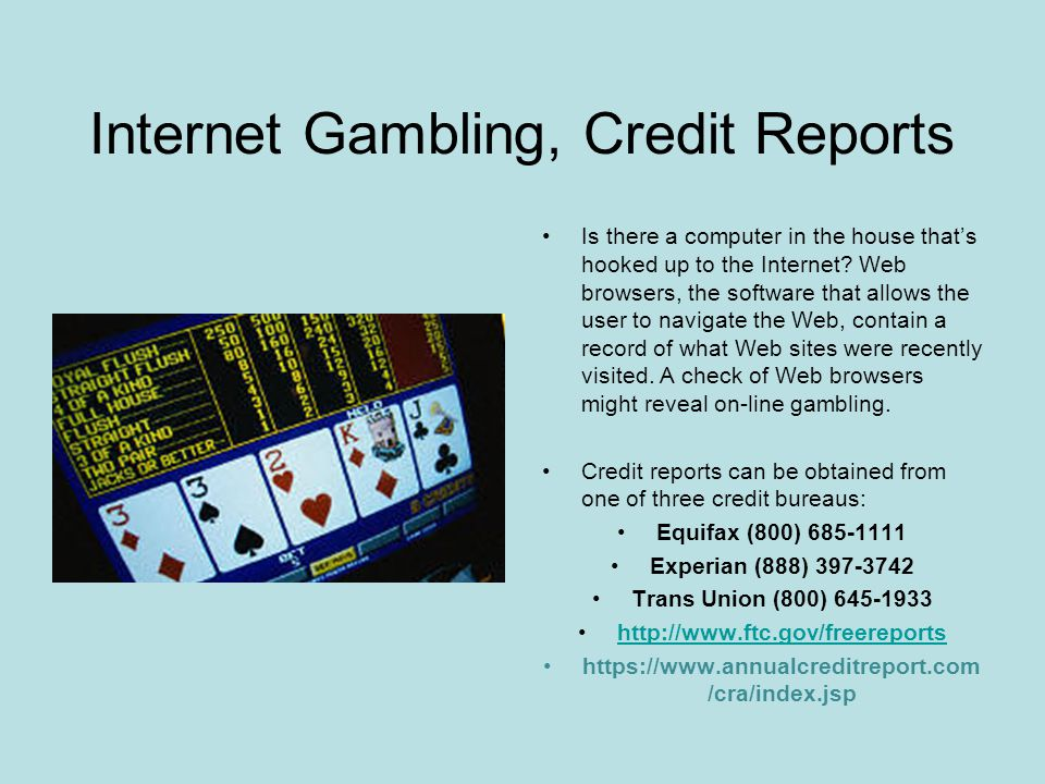 Important Questions (cont.) Outstanding Debt Friends & Family Bookies Check Advance Gambling Establishments Collection Agencies Courts, Fines, Restitution