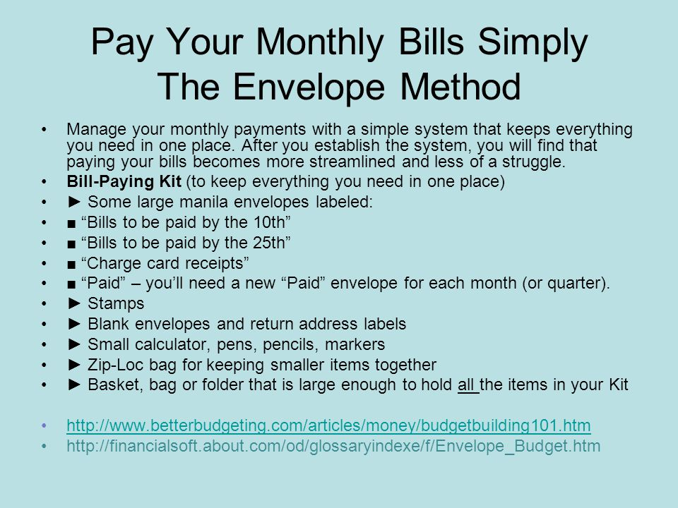 Pay Your Monthly Bills Simply The Envelope Method Manage your monthly payments with a simple system that keeps everything you need in one place.