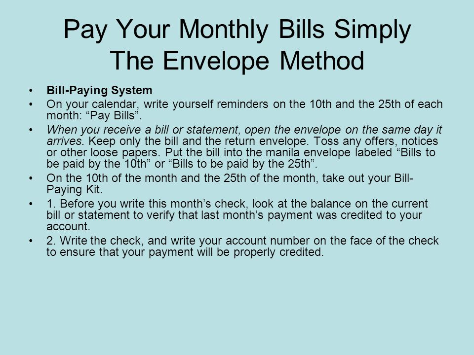 Pay Your Monthly Bills Simply The Envelope Method Manage your monthly payments with a simple system that keeps everything you need in one place. After
