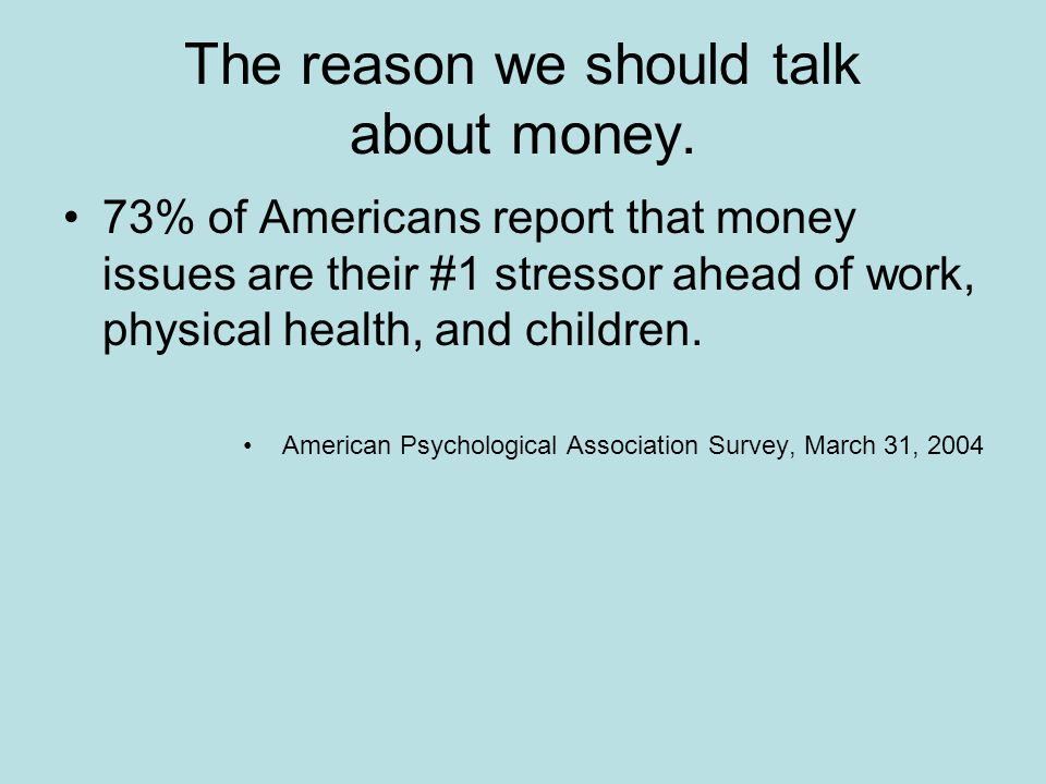 The reason we should talk about money.