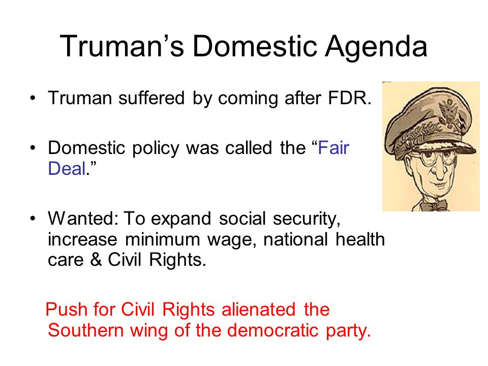 Truman's 2 nd Term Gets raise in minimum wage, expansion of social security, federal $ for low-income housing.
