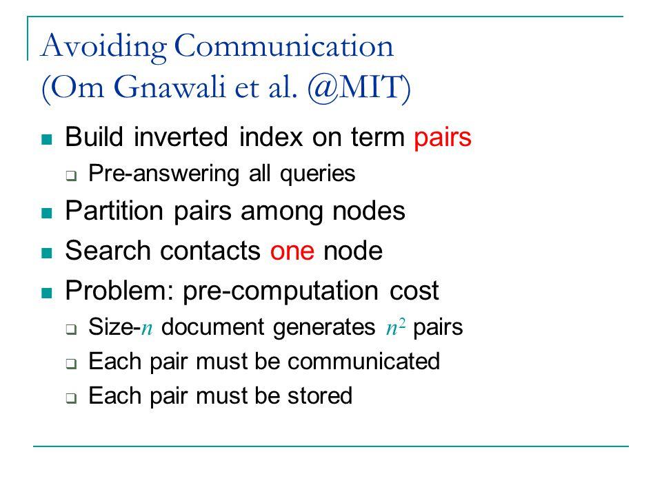Avoiding Communication (Om Gnawali et al.