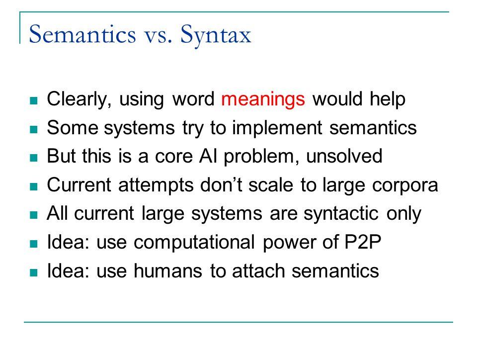 Semantics vs.