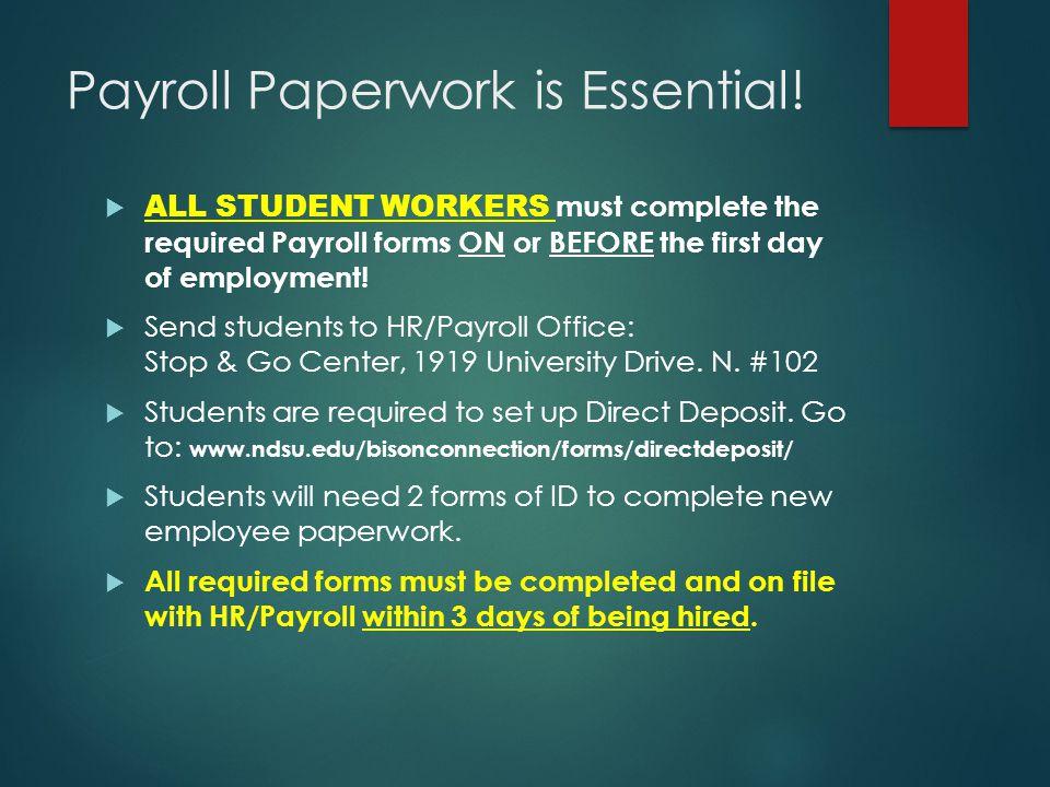 Payroll Paperwork is Essential.