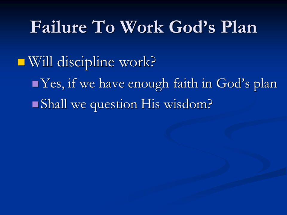 Will discipline work.Will discipline work.