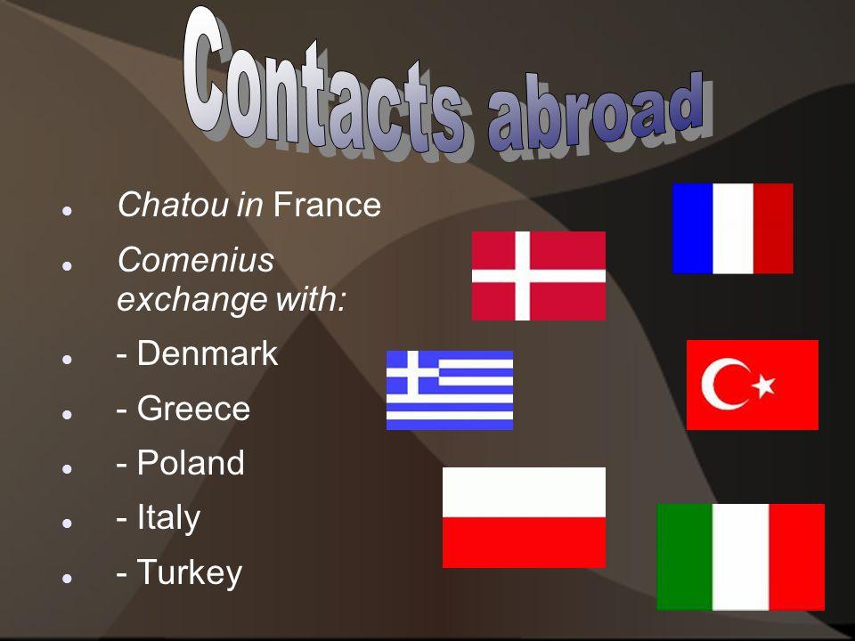Chatou in France Comenius exchange with: - Denmark - Greece - Poland - Italy - Turkey