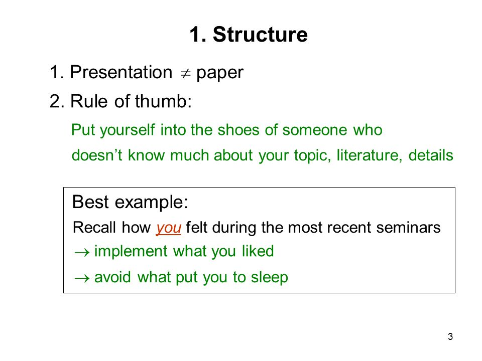 3 Put yourself into the shoes of someone who 1. Presentation  paper 2.
