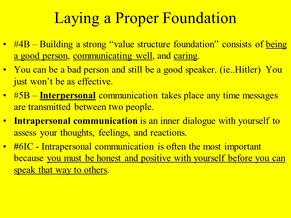 Laying a Proper Foundation #6B – Oratory, or rhetoric, is the art or study of public speaking.