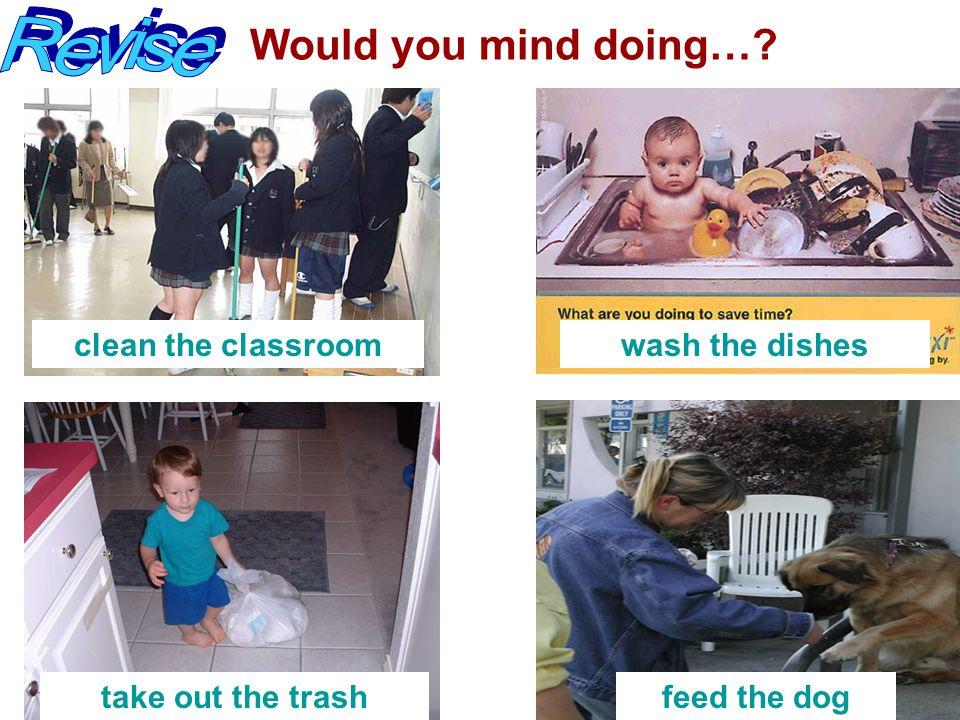  Paraphrase. 1. Please clean the blackboard.  2.