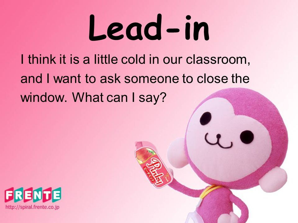 Would you mind ____ doing…? my Not at all Of course not Certainly not You'd better not 允许 不允许