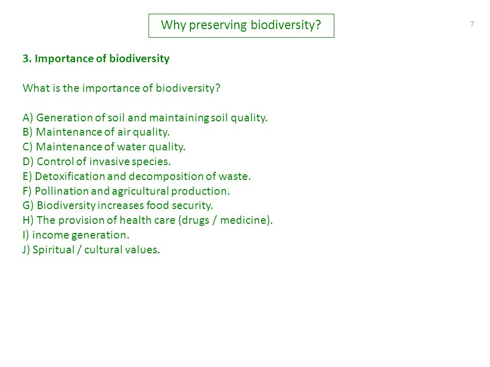 7 3.Importance of biodiversity What is the importance of biodiversity.