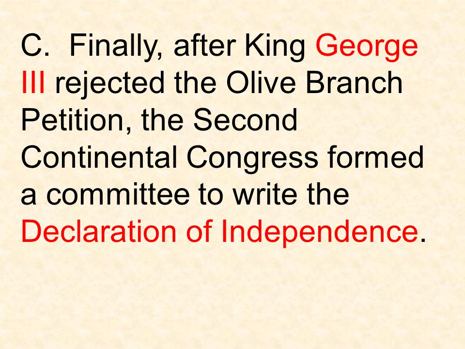 III.The Declaration of Independence A.