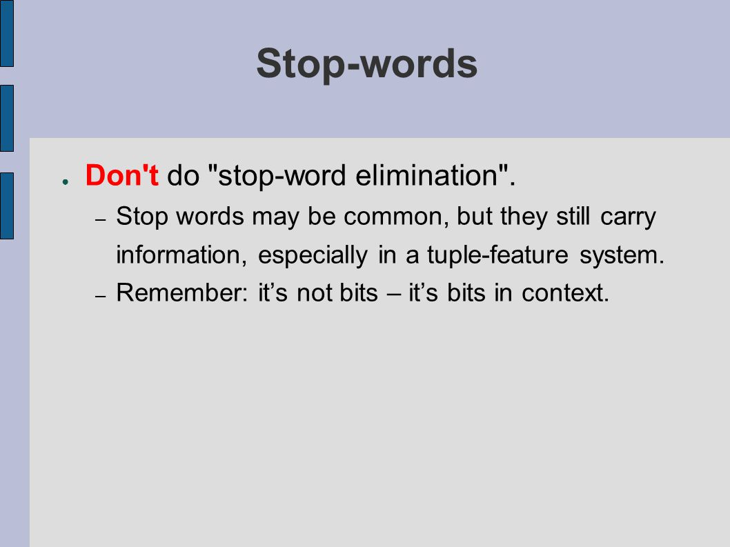 Stop-words ● Don't do