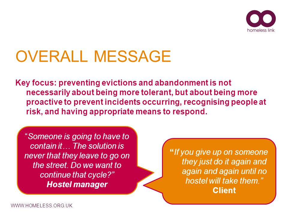 WWW.HOMELESS.ORG.UK REDUCING ABANDONMENT In groups What warning signs have you seen.
