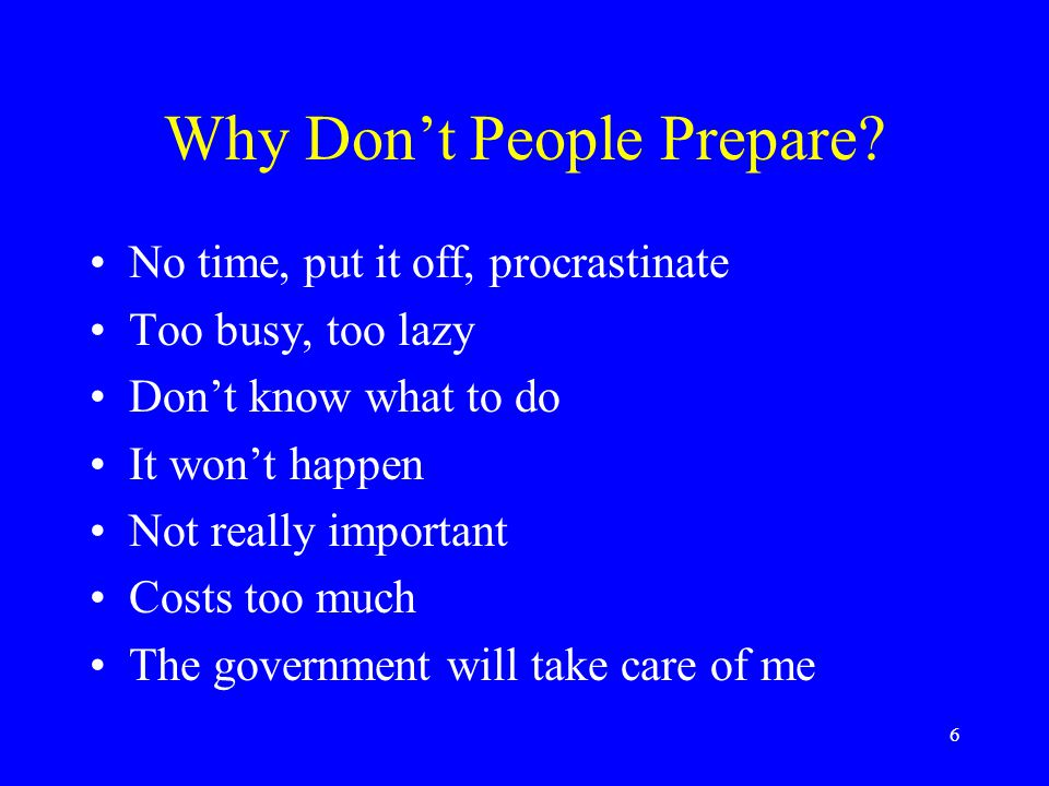 6 Why Don't People Prepare.