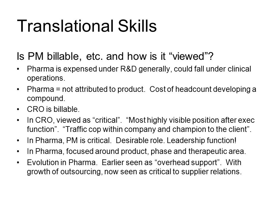 Translational Skills Is PM billable, etc.and how is it viewed .