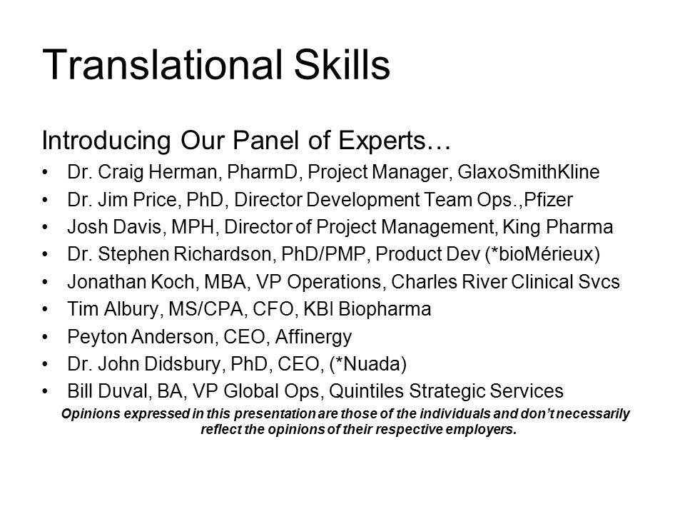 Translational Skills Introducing Our Panel of Experts… Dr.