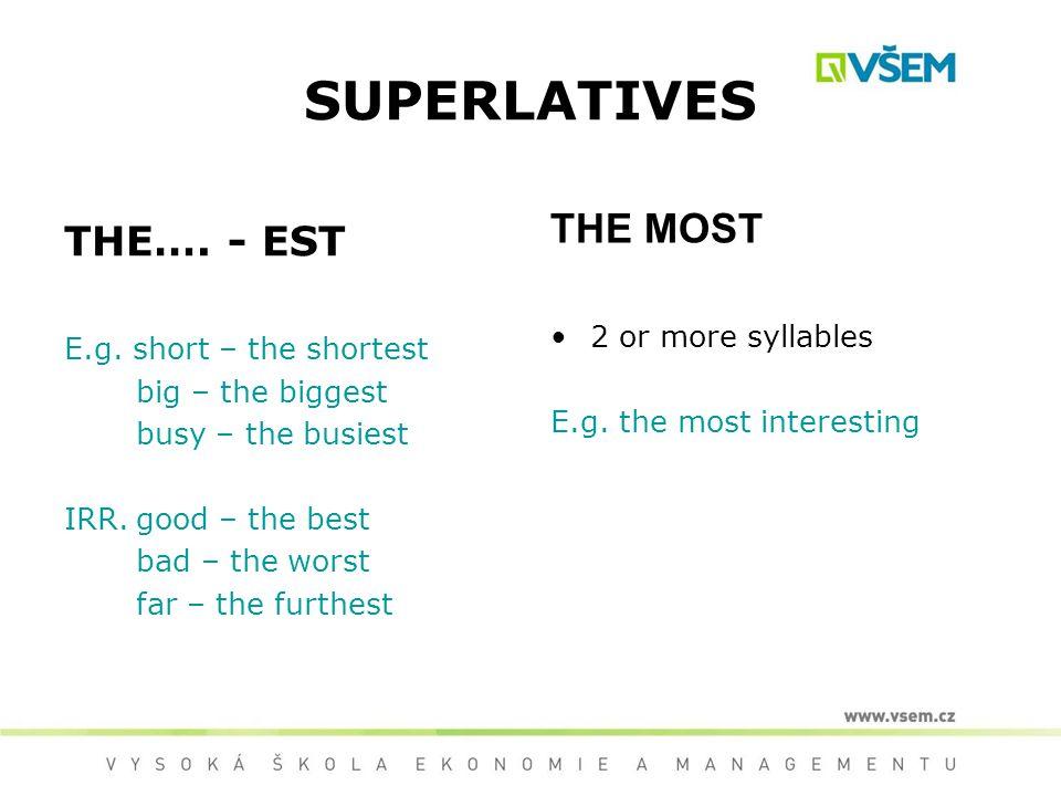 SUPERLATIVES THE…. - EST E.g.