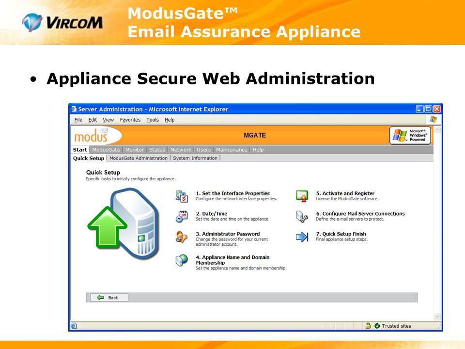 ModusGate™ Email Assurance Appliance Appliance Secure Web Administration