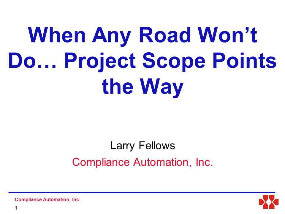 S D Compliance Automation, Inc 1 Larry Fellows Compliance Automation, Inc.