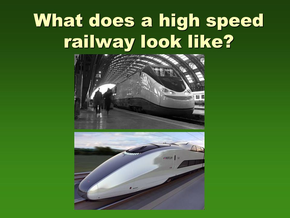 What does a high speed railway look like