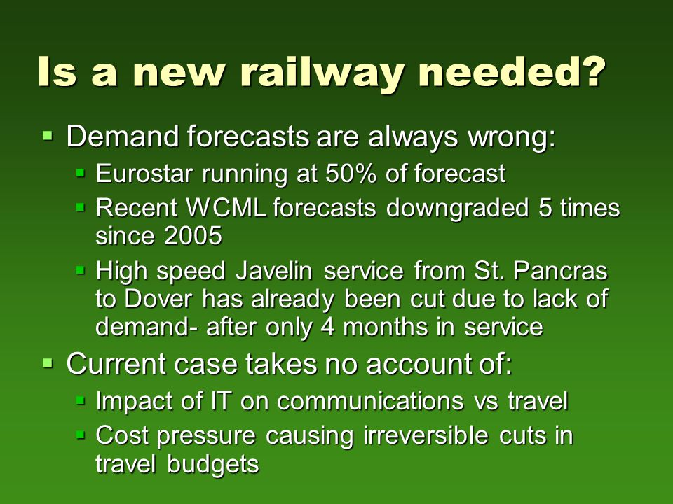 Is a new railway needed.