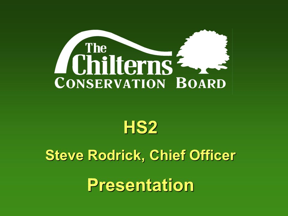 The Chilterns Conservation Board  Set up by Parliament in 2004  To conserve and enhance the natural beauty of the Chilterns AONB  To promote understanding and enjoyment.