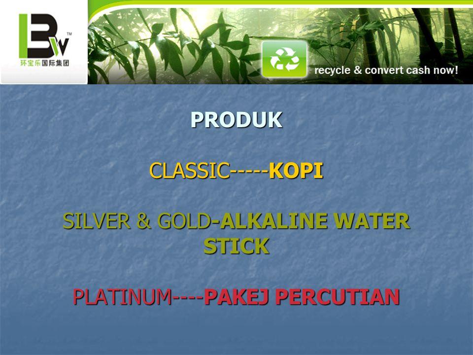 PRODUK CLASSIC-----KOPI SILVER & GOLD-ALKALINE WATER STICK PLATINUM----PAKEJ PERCUTIAN