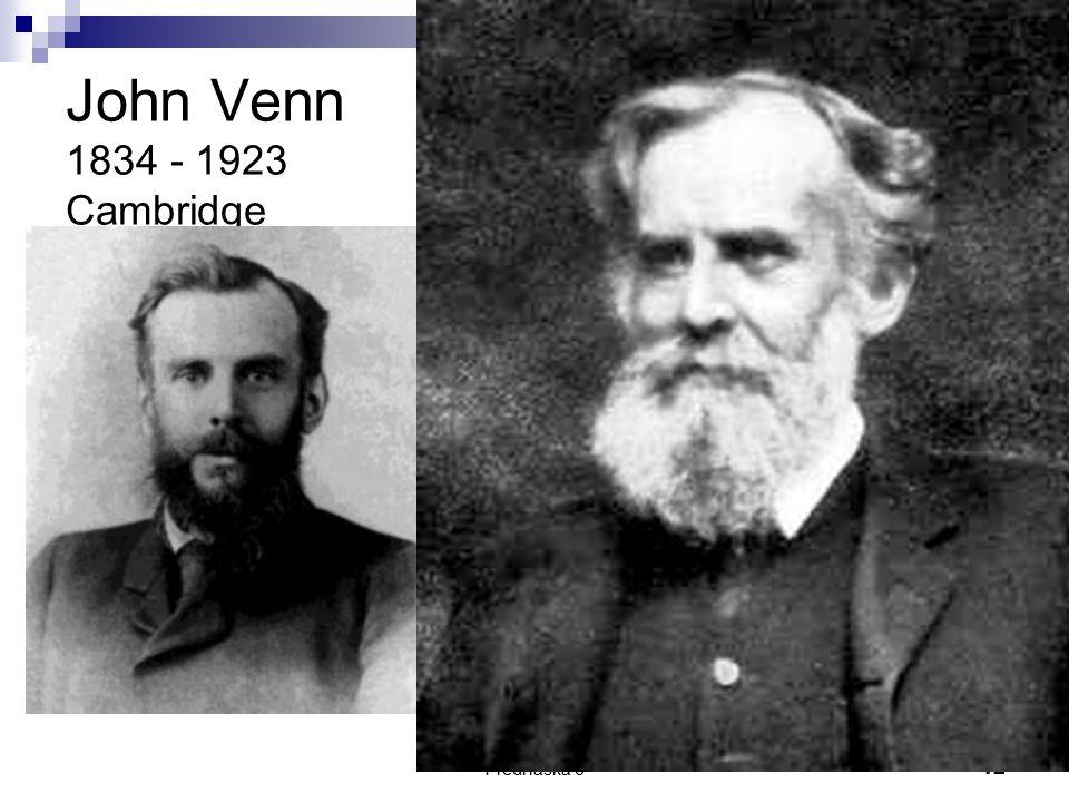 Přednáška 6 12 John Venn 1834 - 1923 Cambridge