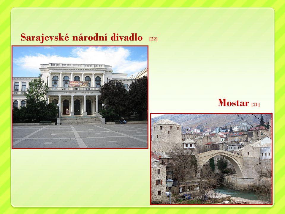 Sarajevské národní divadlo [22] Mostar [21]