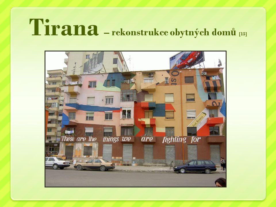 Tirana – rekonstrukce obytných dom ů [15]